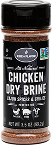 Fire and Flavor Chicken Dry Brine Cajun