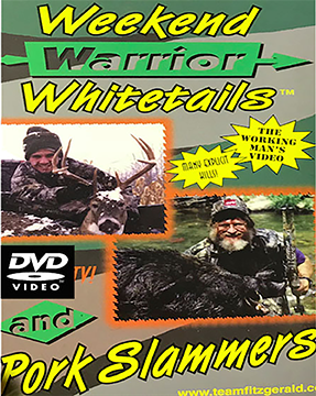 Team Fitzgerald DVD Weekend Warrior Whitetails