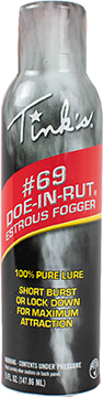 * Tinks #69 Do In Rut Fogger 5 oz.