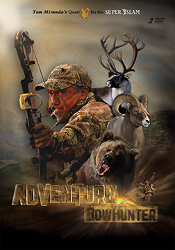 Tom Miranda Adventure Bowhunter 3 DVD Set